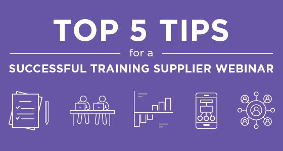 Top 5 Tips for a Successful Training Supplier Webinar