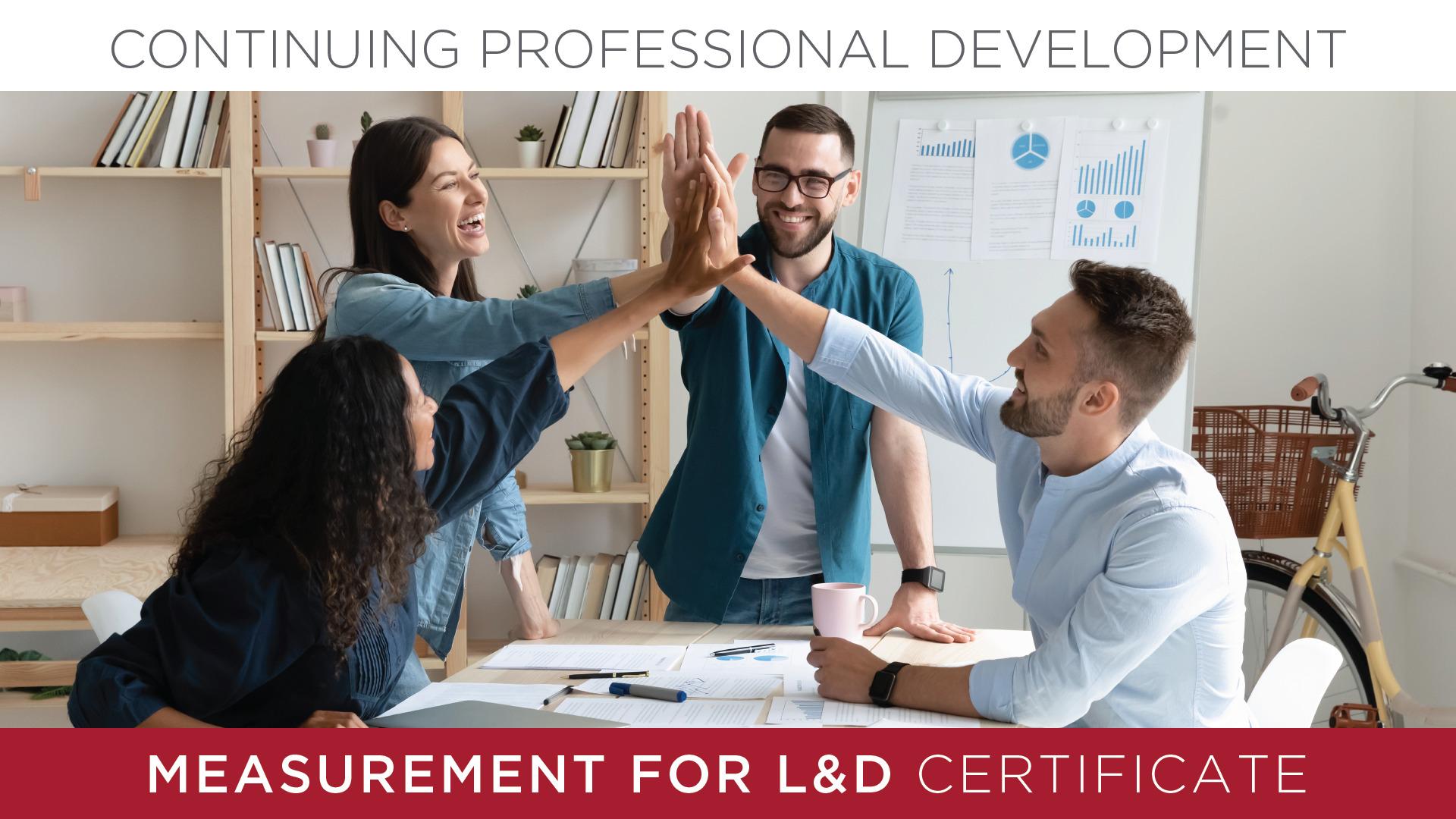 Measurement for L&D Certificate